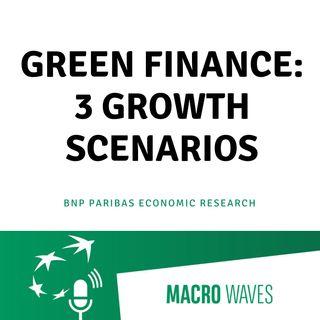 #02 - Green Finance: 3 growth scenarios