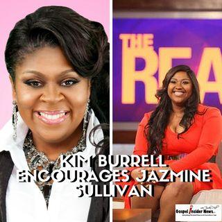 Kim Burrell Encourages Jazmine Sullivan