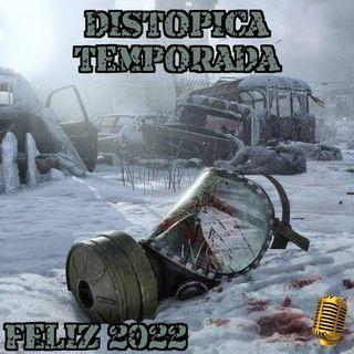 Feliz 2022 E1 #ladistopicatemporada