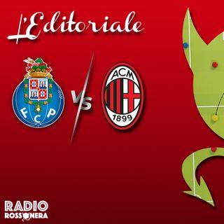 L'Editoriale di Porto-Milan 1-0 | I motivi della serata no dei rossoneri