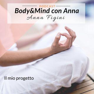 Body & Mind Balance - ti presento il mio progetto!🌷