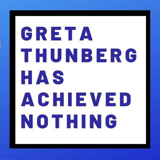 GRETA THUNBERG IS SAD THAT SHE HAS FAILED