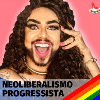 #67 Doutora Drag - Neoliberalismo progressista: representatividade importa ou é armadilha liberal identitária?