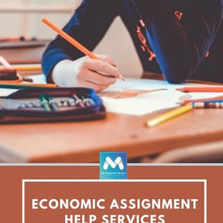The Economic Assignment Help Services By My Assignment Services