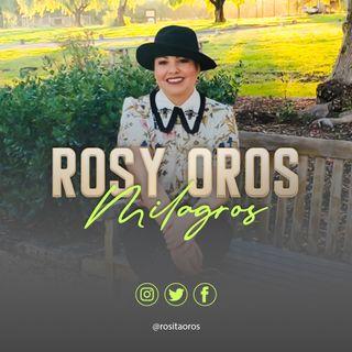 1: El Milagro de La Vida con Rosy Oros by MarVelous Marlene