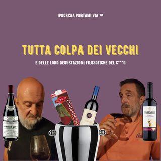 #15 - TUTTA COLPA DEI VECCHI e delle loro descrizioni filosofiche del C.