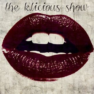 The Klicious Show. we have some crazy stuff to share. grab a drink and sit down!