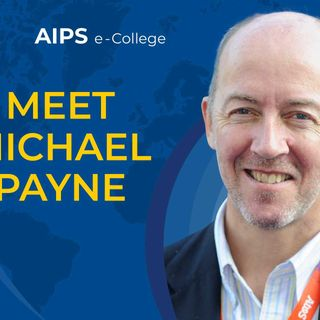 AIPS e-College: Michael Payne ep.1