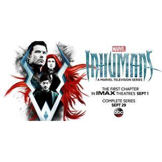 Damn You Hollywood: Inhumans (IMAX) (Ep 1 and 2)