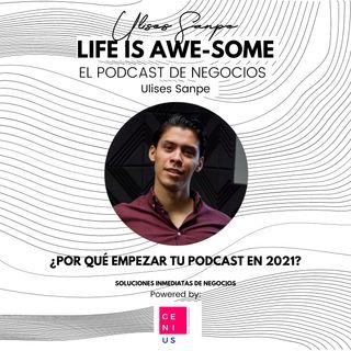 ¿Por qué empezar tu Podcast en 2021?