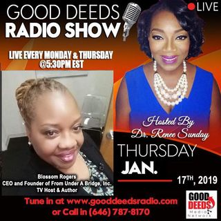 Blossom Rodgers graces us at Good Deeds Radio Show