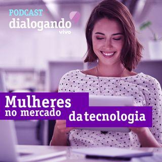 #002 - Podcast Dialogando - Mulheres conectadas