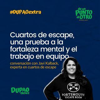 Extra 03 • Cuartos de escape, una prueba a la fortaleza mental y el trabajo en equipo • DUPAO.news