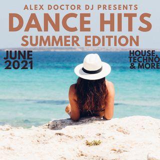 #137 - Dance Hits - Summer Edition - June 2021