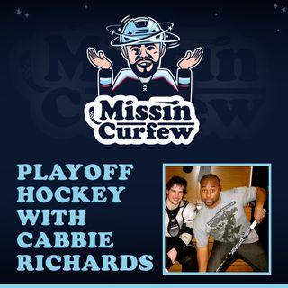 44. Playoff Hockey with Cabbie Richards