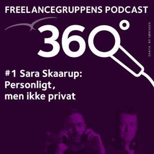 # 01 Sara Skaarup – Personligt men ikke privat