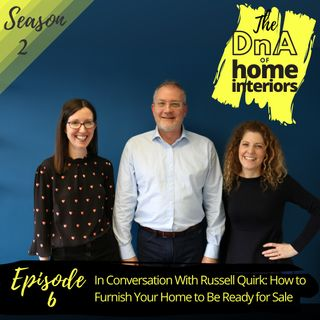 In conversation with Russell Quirk: How to furnish your home to be ready for sale