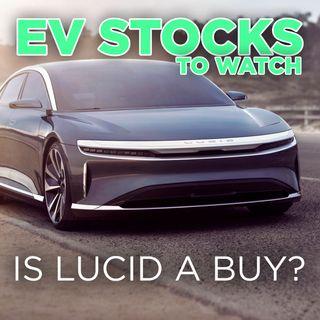275. EV Stocks To Watch w/ Gareth Solomon | Is Lucid a Buy?