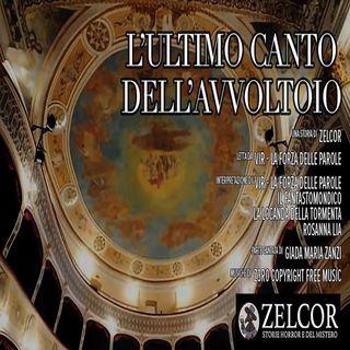Audiolibro - L'Ultimo Canto dell'Avvoltoio - Zelcor Storie Horror