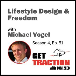 s4e51 Lifestyle Design & Freedom with Michael Vogel