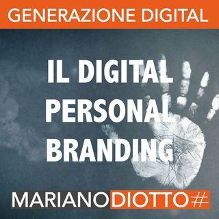 Puntata 19 : Il digital personal branding