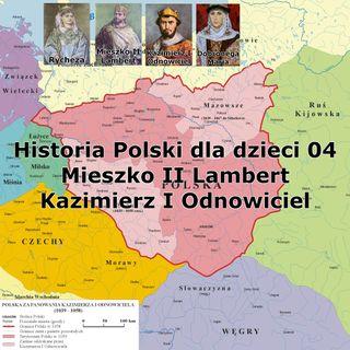 04 - Mieszko II oraz Kazimierz Odnowiciel