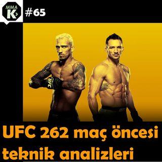 MMA Klinik #65 - UFC 262 öncesi analizler