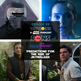 The RIse Of Skywalker Predictions Show