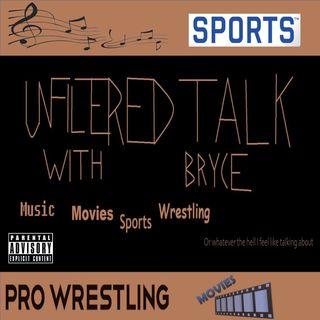Unfiltered Talk with Bryce Ep. 4