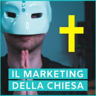 #54 - Il Marketing Della Chiesa Cattolica
