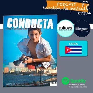 EP#54 - La educación Socialista de Cuba: Película Conducta