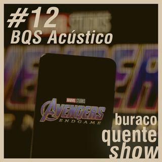 #12 - BQS Acústico
