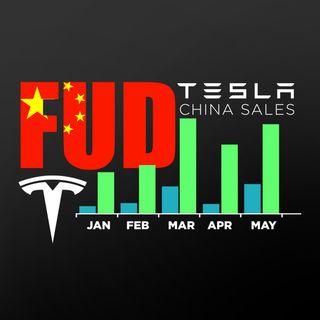136. Tesla China FUD Continues | Tesla China May Sales = 200% Growth