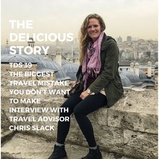 TDS 39 THE BIGGEST TRAVEL MISTAKE YOU DON'T WANT TO MAKE INTERVIEW WITH TRAVEL ADVISER CHRIS SLACK