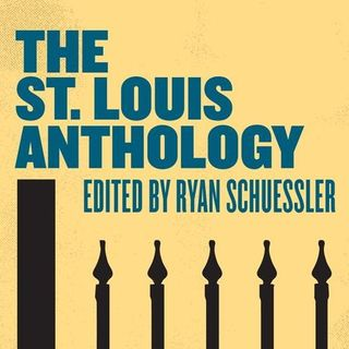 Episode 53- Ryan Schuessler & Anne Trubek (St. Louis Anthology)