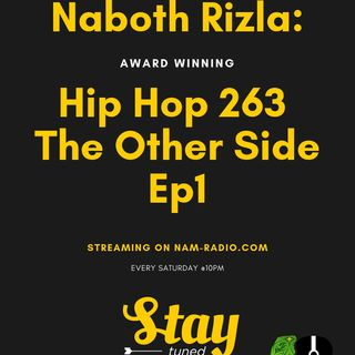 Hip Hop 263 The Other Side Ep1