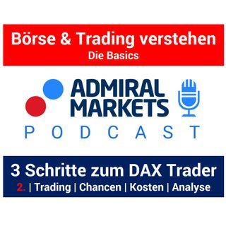 In 3 Schritten zum DAX Trader: Trading | Chancen  | Kosten  | Analyse | Tools  -  Teil 2
