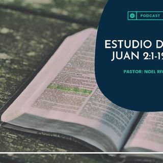 001 Estudio Expositivo de Juan Cap. 2