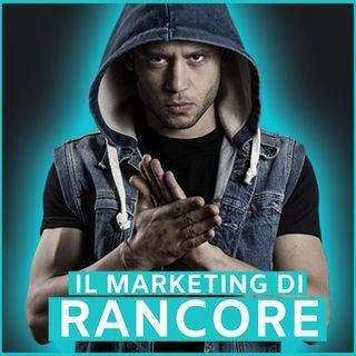 #63 - Il Marketing di Rancore