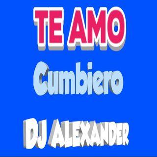 Te Amo - Makano (Cumbiero) DJ ALEXANDER.mp3