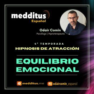 #111 Hipnosis para Atraer Equilíbrio Emocional | Hipnosis de Atracción | Odair Comin