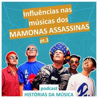 #03 Influências nas músicas dos Mamonas Assassinas (pt.3)