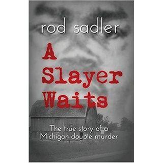 A SLAYER WAITS-Rod Sadler