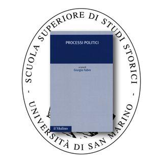 """Presentazione del volume """"Processi politici"""" di Giorgio Fabre (Il Mulino, 2019)"""