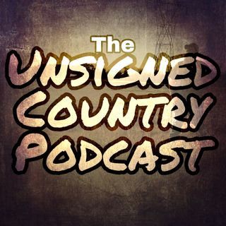 Episode #6 - Unsigned Country (Humble Wolf Media)