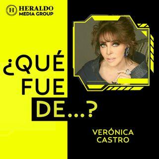 ¿Qué fue de...? Verónica Castro