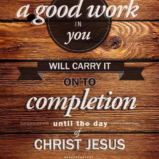 Episode 5- Philippians 1:6 Your Good Work