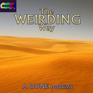 The Weirding Way: A Dune Podcast