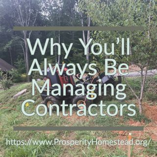 037 [PHM] Why You'll Always Be Managing Contractors | O0324A