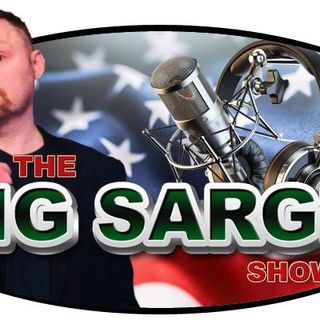 DNC Debacle (The Big Sarge Show Ep 626)